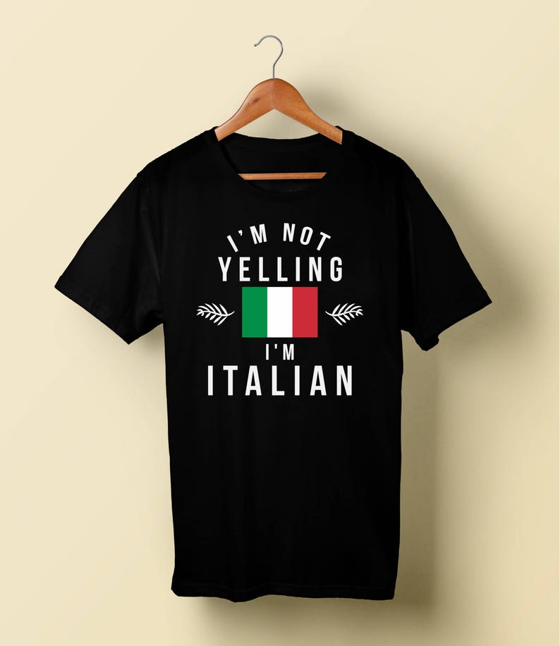 141fbd6c1 Italian shirt I am not Yelling I am Italian Funny Italian | Etsy