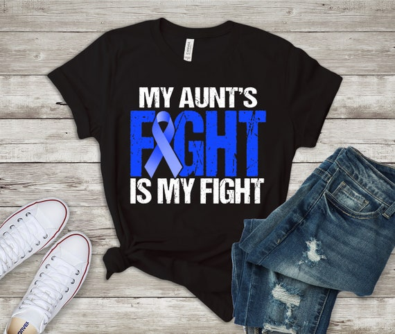 Colon Cancer Awareness Shirt Blue Ribbon Her Fight Is My Fight Etsy
