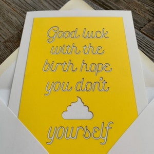 Funny Baby Shower Card Good Luck With the Birth Baby Sprinkle Card Honest Baby Shower Card New Baby Card Hope You Don/'t Shit Yourself