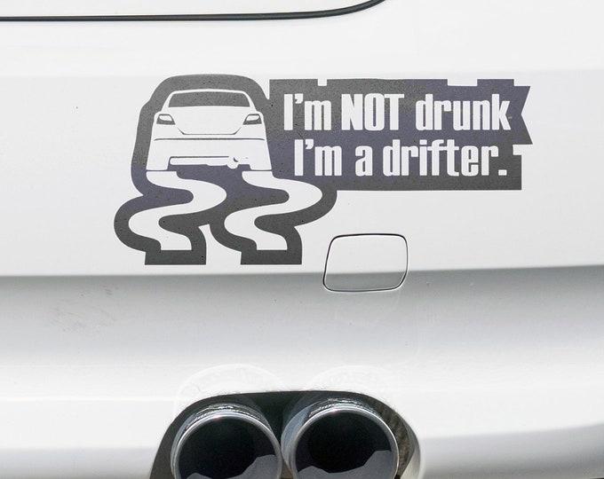 I am not drunk - I am a drifter - Vinyl Stickers for cars, JDM, DRIFT, Car Sticker, Decal, Tuning, Bumper, Funny car decals, EPIC