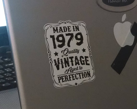 Made in - custom date - Quality Vintage - Aged to Perfection - Old School Stickers with white border, Retro , Monochrome, Black and White