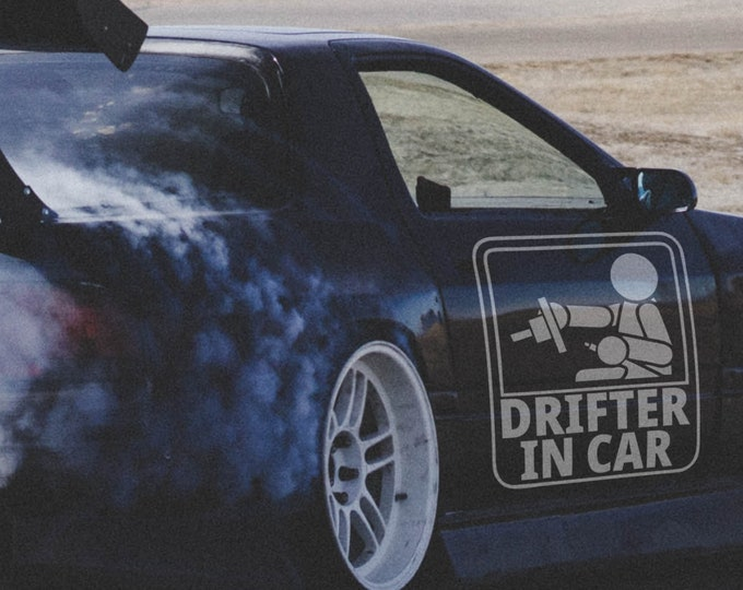Drifter in car - Japanese Domestic Market - Vinyl Sticker, JDM Drift, Car Sticker, Decal, Fun, Funny Sticker, Car decals, Epic, Brutal