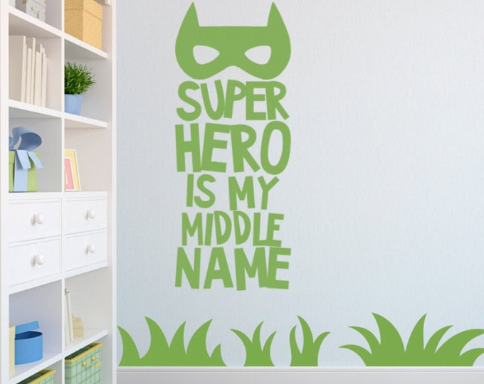 Super Hero is my middle name Decal Sticker, Kids room Wall Decal, Young Children Wall Decor, Interior design for bedrooms and nurseries