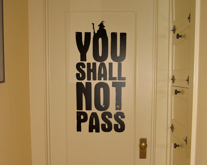 You Shall NOT pass epic wall / door sign, Warning sign, Teenager bedroom, Geek Room, Off Limits, Vinyl Decal, Door Sticker