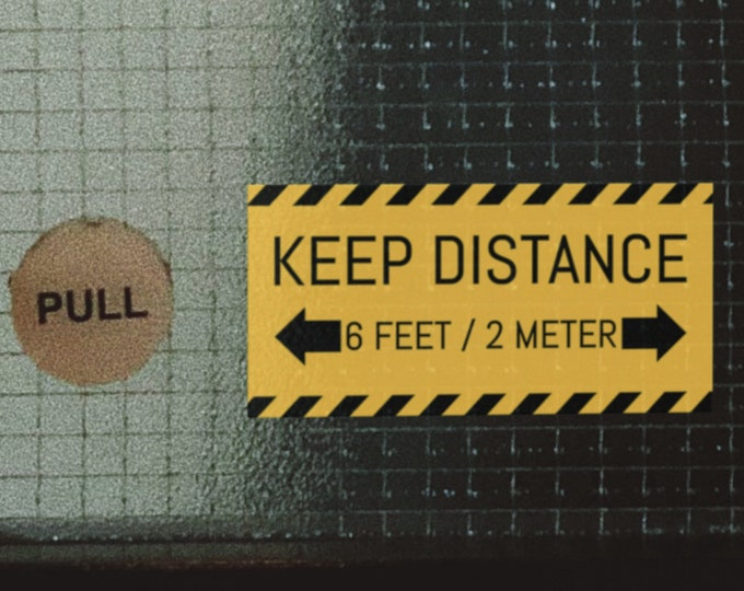 Custom unit pack of Keep Distance warning sticker - Perfect to recall the importance of precautionary measures - Prevention Awareness Signs