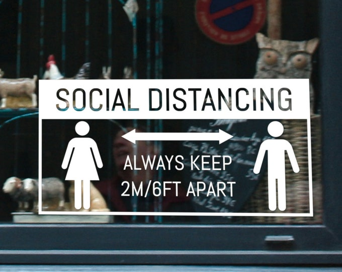 Social Distance - Window, Wall or Door sign decal - Perfect to recall the importance of precautionary measures - Prevention Awareness Decals