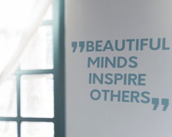 SVG   Beautiful minds inspire others // Vector Typography // Universally Compatible Cut Files // eps pdf psd dxf jpg png bmp
