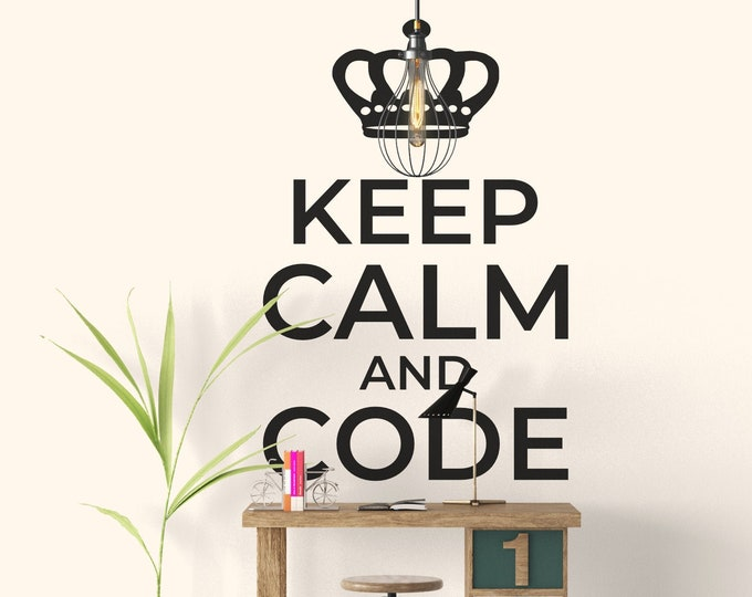 Keep Calm and Code - Wall decal, Sticker, Wall Tattoo, Epic, Funny, Keep Calm Decor Collection, Interior Design, Home Decor, Vinyl Decals
