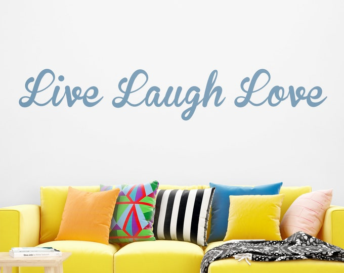 Live Love Laugh - Wall art sticker, Quote, Vinyl, Wall decor, Decal transfers, Typography, Calligraphy, Vinyl