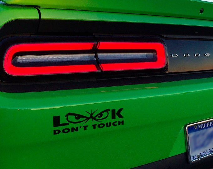 Look Dont Touch - Funny Die Cut Vinyl Sticker for cars, JDM DRIFT, Car Sticker, Decal, Fast and Furious, Tuning, Mad Eyes, Dont touch my car