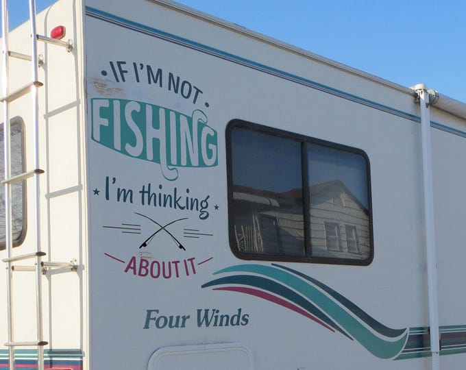 If i am not fishing i am thinking about it - Die Cut Vinyl Decal Sticker for cars, laptops, windows, walls, Decals for fishing enthusiasts