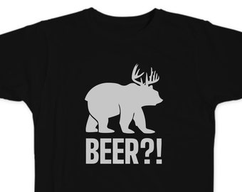 Beer - funny Tshirt with multiple variations, Its not a Bear and its not a Deer