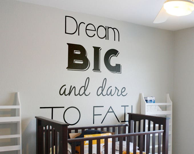 Featured listing image: Dream Big and Dare to Fail, Vinyl Decal for walls or windows - Sticker collection for wall decor and home improvement, Inspirational Quote