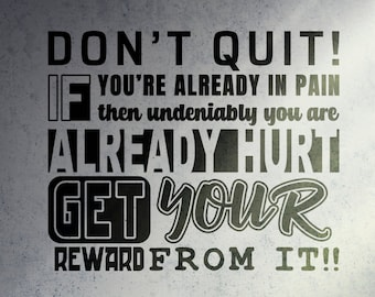 SVG   Dont Quit // Get your Reward // Perfect for plotters CNCs Laser cutters // eps pdf psd dxf jpg png bmp