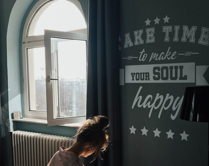 Take time to make your soul happy - Motivational Wall Decal Sticker, Inspiring Vinyl decal collection, Typography, Happiness, Enjoy Life