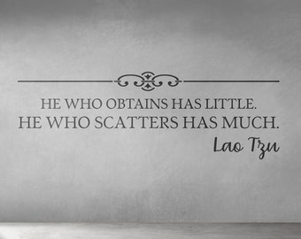SVG   He who obtains has little // He who scatters has much // Typography Lettering Lao Tzu Tao Te Ching // eps pdf psd dxf jpg png bmp