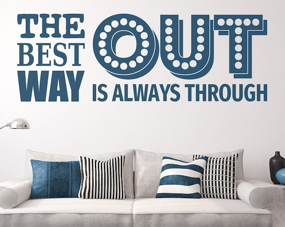 Digital Download Item - The best way out is always through - Ready to cut decal or print [svg - pdf - dxf - png - jpg - pdf - ai]