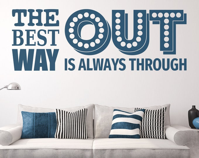 The best way out is always through - Digital Cut File - Ready to cut, print or both [svg - pdf - dxf - png - jpg - ai - eps - plt - dwg]