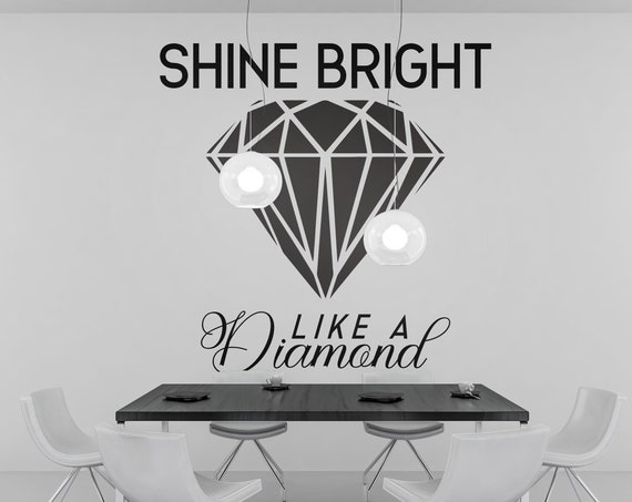 Digital Download Item - Shine Bright Like a Diamond - Motivational Decal  - Ready to cut or Print - [svg - pdf - dxf - png - jpg - pdf]