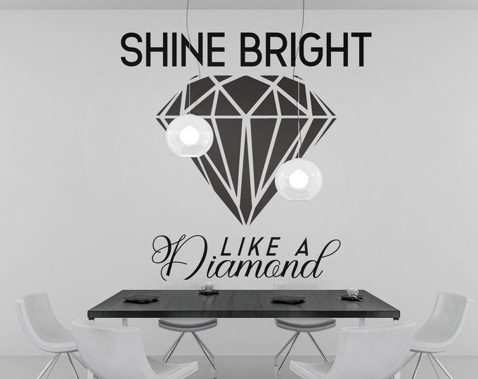 Shine Bright Like a Diamond - Decal Template - Digital Cut File - Ready to cut or print [svg - pdf - dxf - png - jpg - ai - eps - plt - dwg]