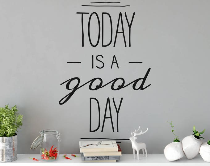 Featured listing image: Today is a good day - Typography Wall Decal - Decals for Home Decor, Lettering, Motivational and Inspiring wall decals, Quote