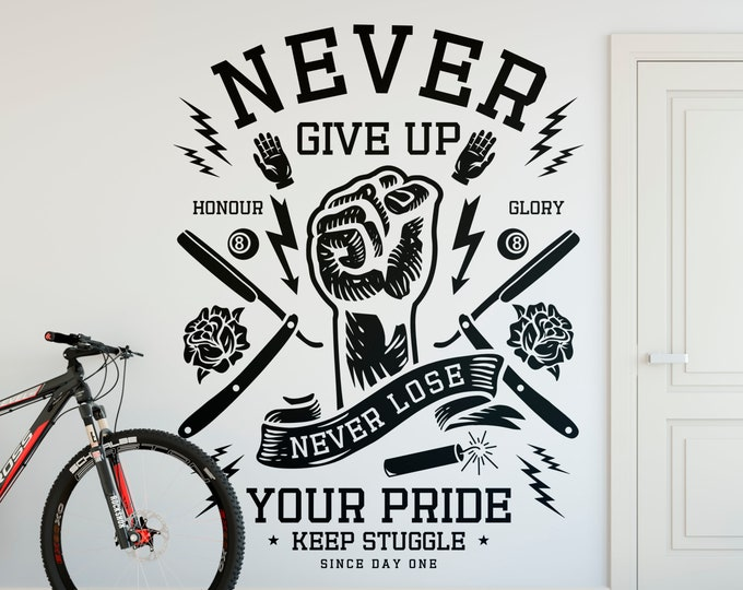 Motivational Wall Decal - Never Give Up, For Honour and Glory, Never loose your pride, Keep Struggle since day one, For Office and Home