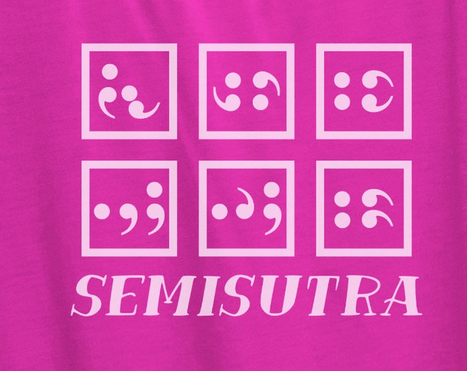 SemiSutra - Funny Semicolons - Digital Item - Ready to cut, print or engrave [svg - pdf - dxf - png - jpg - ai - eps - plt - dwg]