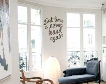 Lost time is never found again wall decal, Benjamin Franklin Quote sticker for walls, windows, laptops, etc