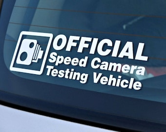 Official Speed Camera Testing Vehicle - JDM Die Cut Vinyl Sticker | For Cars or Motorcycles | Racing Decal Sticker | Funny decal
