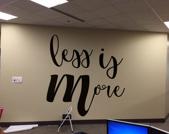 Inspiring Poster - Less is More, Motivational and Inspiring Vinyl Wall Decal / Sticker collection for wall decor