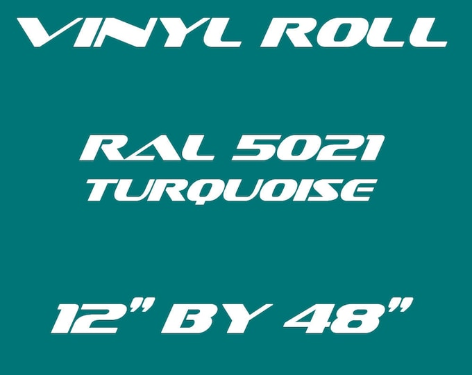 Turquoise - RAL 5021 - Gloss Vinyl Roll - 5 Year Durability Indoors or Outdoors - 75 Microns