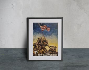 The 7th War Loan - High Quality print made with Gloss Photo Paper - Now All Together - Vintage Wartime Propaganda, U.S. Marines Iwo Jima