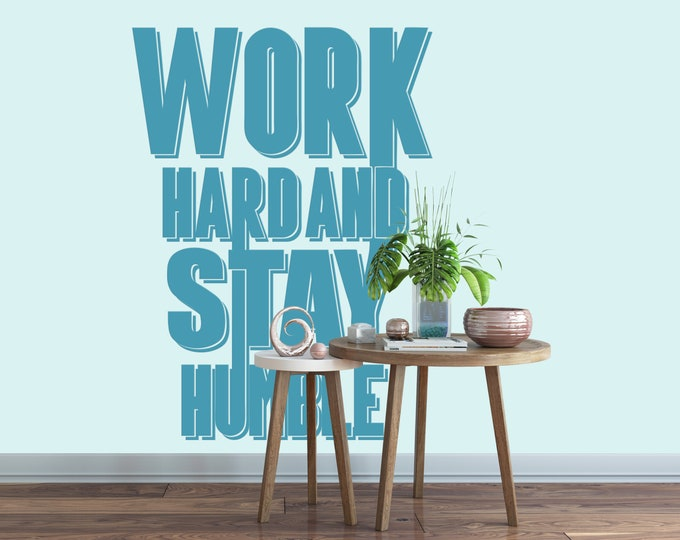 Work Hard and Stay Humble - Motivational - Digital Cut File - Ready to cut or print [svg - pdf - dxf - png - jpg - ai - eps - plt - dwg]
