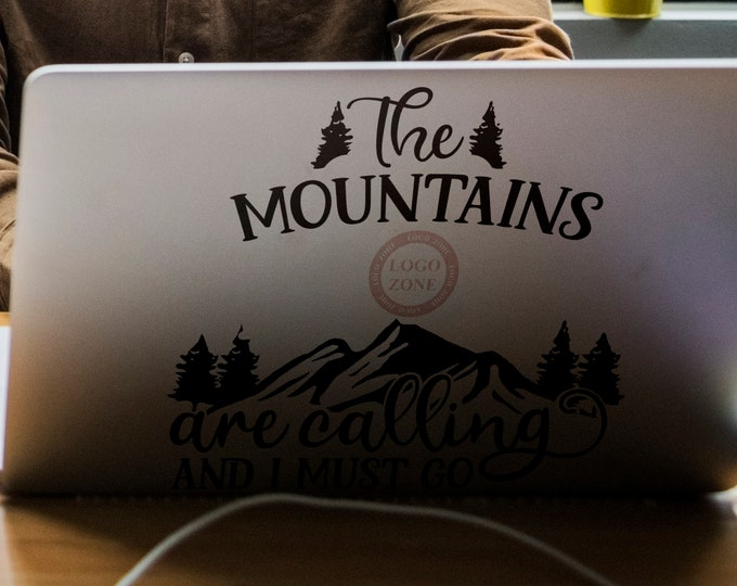 The mountains are calling and I must go - Decal Sticker, Mountains Hill Highlands Mount Everest Skin Laptop Vinyl decals - FREE SHIPPING