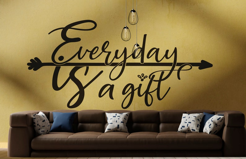 SVG  Everyday is a Gift // Inspiring Template // Ready to cut image 0