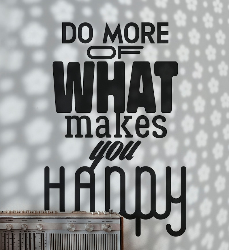 SVG  Do more of what makes you happy // Vector Typography // image 0