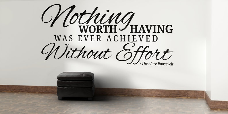 SVG  Nothing worth having was ever achieved without effort // image 0