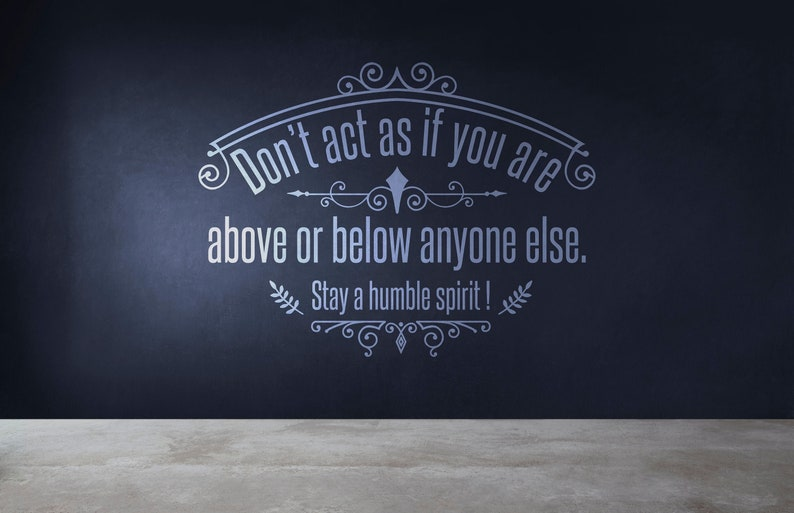 SVG  Dont act as if you are above or below anyone else. Stay image 0