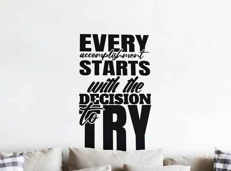 SVG  Every accomplishment starts with the decision to try // image 0