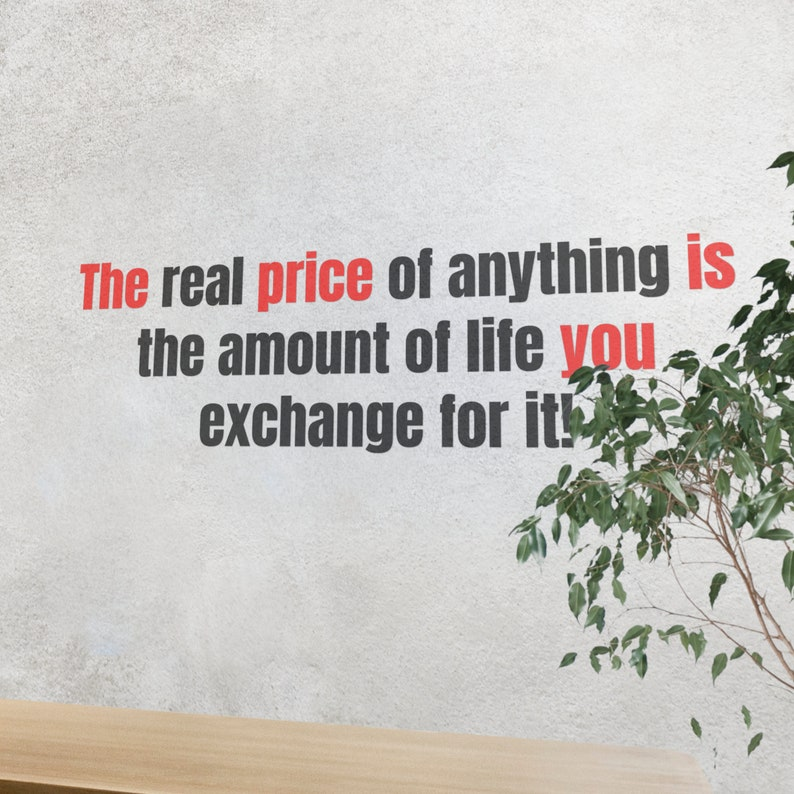 SVG  The real price of anything is the amount of life you image 0