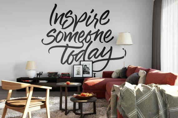 Inspire Someone Today - Typography Wall Decals, Home Decor, Interior Design, Motivational Decal, Inspiring, Good Vibes, Great Feelings