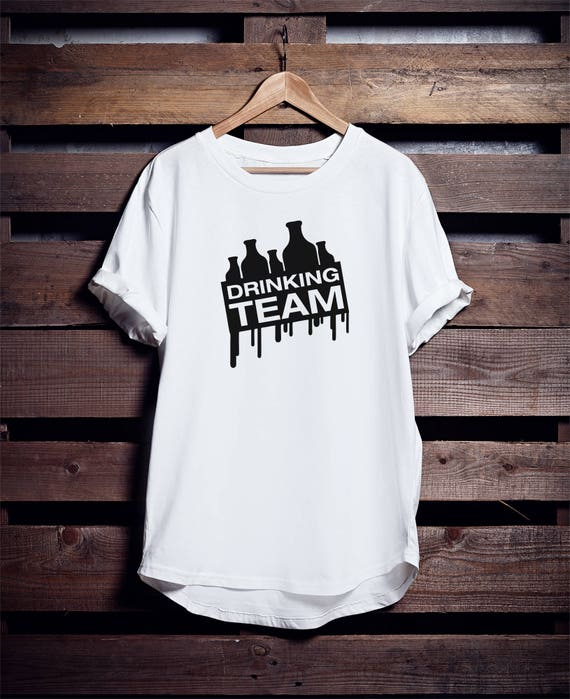 Drinking Team! Tshirt with multiple variations for Bachelor parties and Party Animals in general, Epic Wear by Brutal visual Studio, Funny