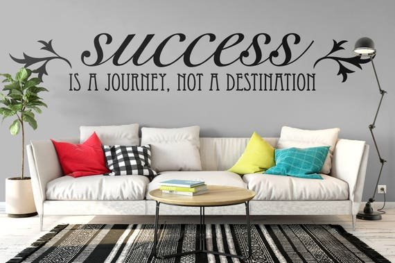 Success is a Journey not a Destination - Motivational Vinyl Wall Decal for Office and Home Improvement, Arthur Ashe Quote Typography