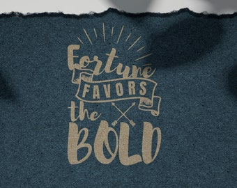 SVG   Fortune Favors the Bold // Motivational Vector Typography Wall art // Universally Compatible Cut Files // eps pdf psd dxf jpg png bmp