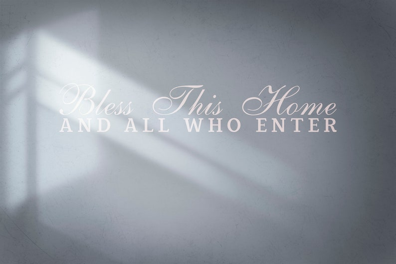 SVG  Bless this Home and all who enter // Typography Vector image 0
