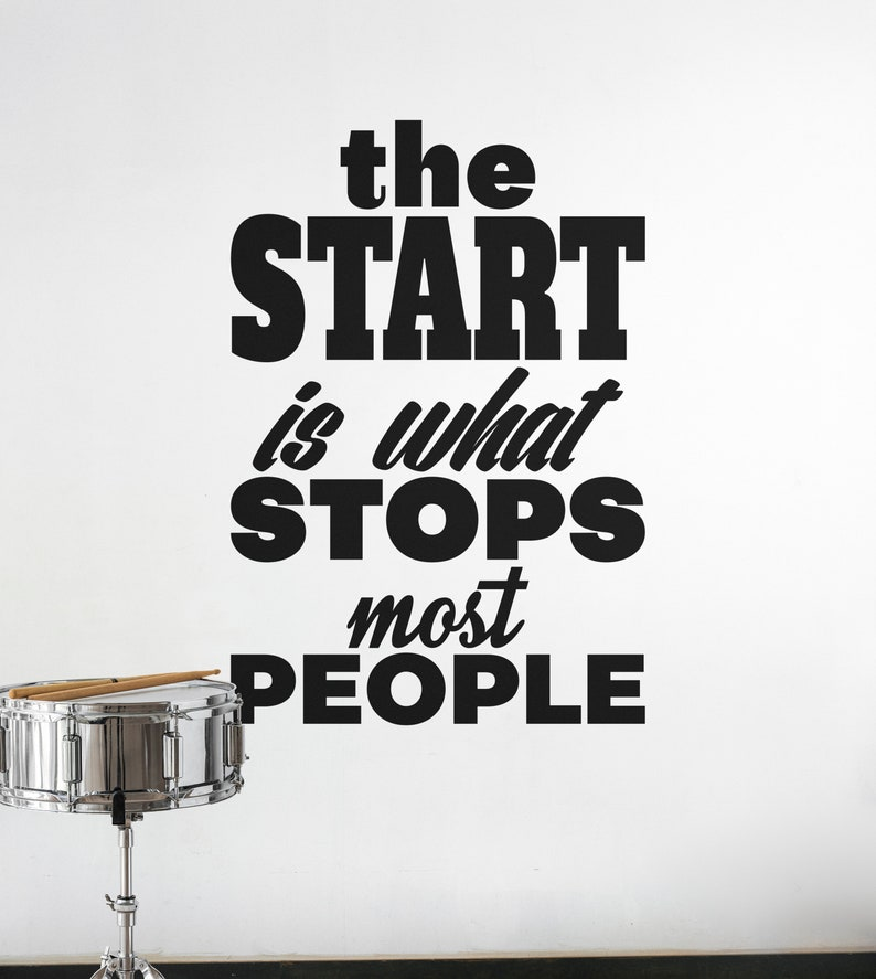SVG  The Start is what Stops most people // eps pdf psd dxf image 0
