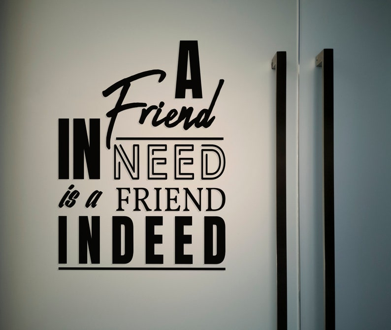 SVG  A friend in need is a friend indeed // Vector // image 0