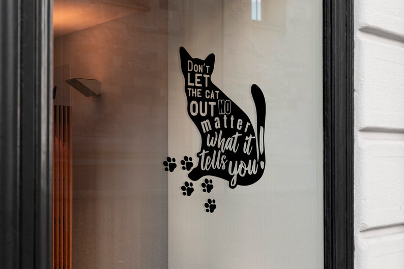 SVG  Dont let the cat out no matter what it tells you // image 0