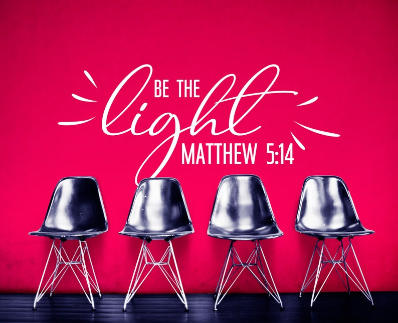 SVG  Be the light // Mathew 5 14 // Prayer // Ideal for wall image 0