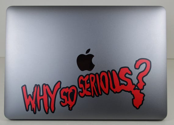 Why So SeriousDecal Sticker, Joker Batman Quote, Mocking, Famous Quotes, mac, Macbook Decal Sticker